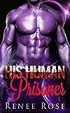 His Human Prisoner: An Alien Warrior Romance (Zandian Masters Book 2)