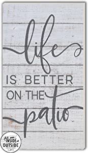 Kindred Hearts Life is Better Patio Indoor/Outdoor Sign, 11