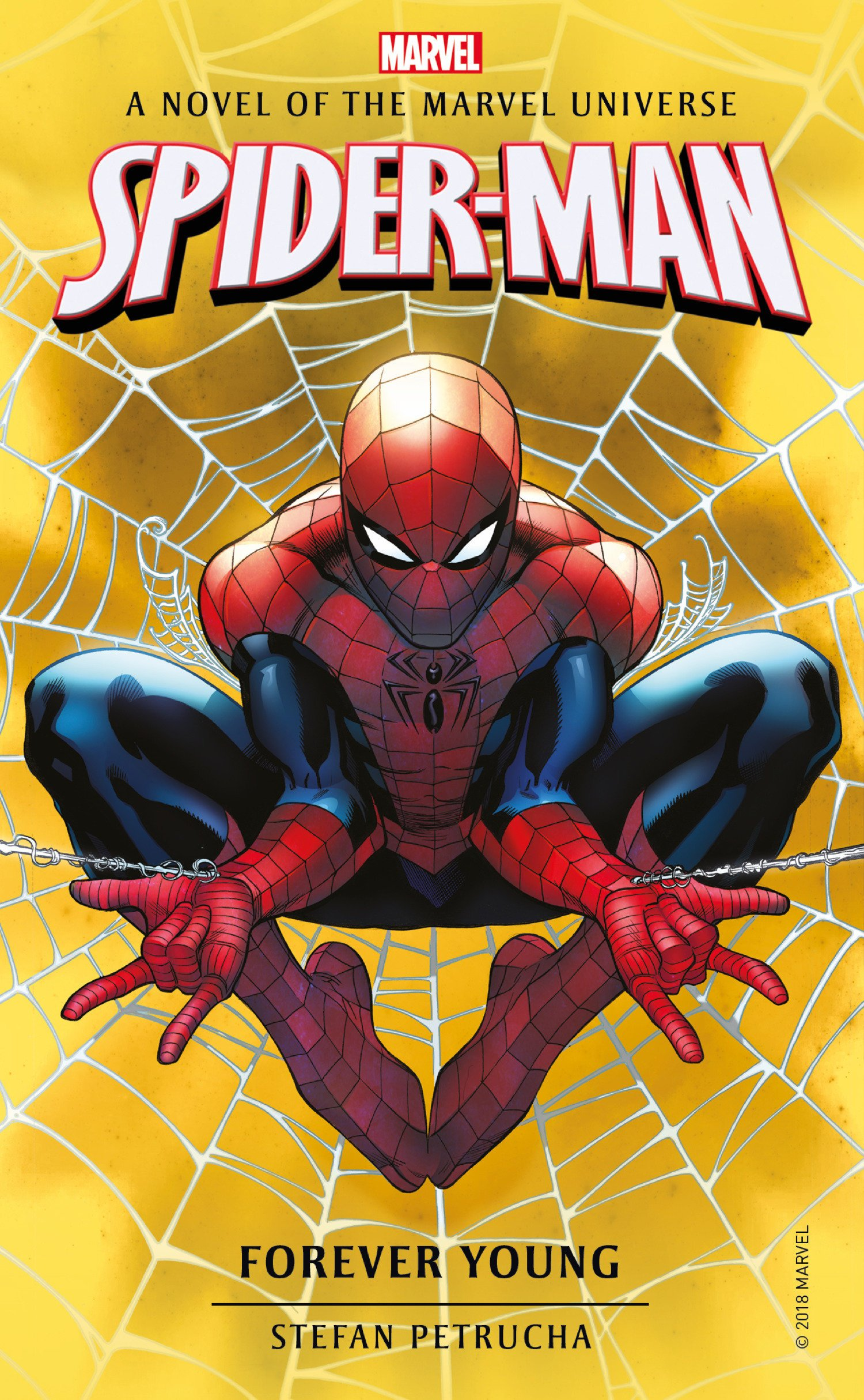Spider-Man  Forever Young  A Novel of the Marvel Universe (Marvel ... b1c598f83