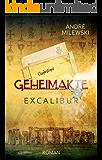 Geheimakte Excalibur (German Edition)