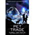 Pet Trade: A Central Galactic Concordance Novella