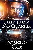Harry Heron No Quarter