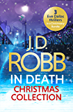 The In Death Christmas Collection: Festive in Death, Holiday in Death and Midnight in Death (English Edition)