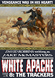 The Trackers (A White Apache Western Book 8)