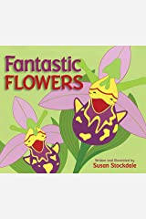 Fantastic Flowers Hardcover