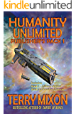 The Humanity Unlimited Saga Publisher's Pack 1 (The Humanity Unlimited Saga Publisher's Packs)