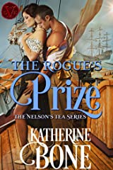 The Rogue's Prize (The Nelson's Tea Series Book 3) Kindle Edition