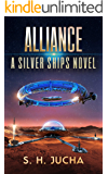 Alliance (The Silver Ships Book 14)