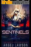 Sentinels: Supers of Project 12: (Reverse Harem) (Reverse Harem Heroes)