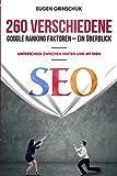 260 verschiedene Google Ranking Faktoren – Ein Überblick: Unterschied zwischen Fakten und Mythen, Onpage und Offpage Ranking Faktoren, SEO Tutorial, SEO Handbuch