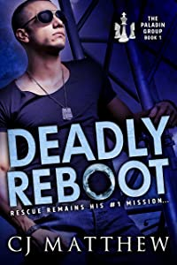 Deadly Reboot: The Paladin Group Book 1