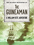 The Guineaman (William Kite Naval Adventures Book 1)