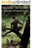 Charms of the Feykin (Legends of Windemere Book 11)