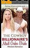 The Cowboy Billionaire's Mail Order Bride