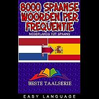 8000 Spaanse woorden per frequentie (NEDERLANDS TOT SPAANS)