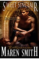 Sweet Sinclair (Masters of the Castle Book 4) Kindle Edition