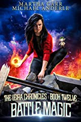 Battle Magic (The Leira Chronicles Book 12) Kindle Edition
