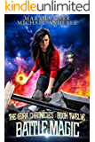 Battle Magic (The Leira Chronicles Book 12)