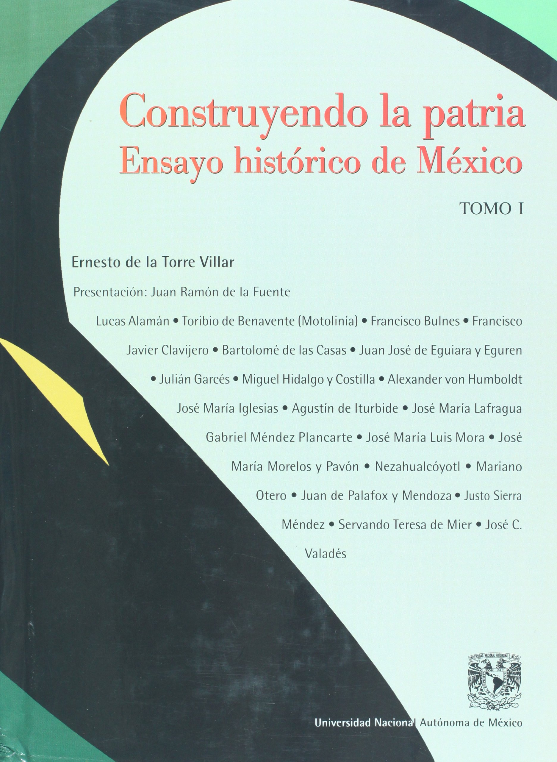 Download Construyendo la patria. ensayo historico de Mexico, vol. 1 (Spanish Edition) PDF