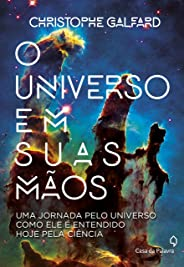 O universo em suas mãos