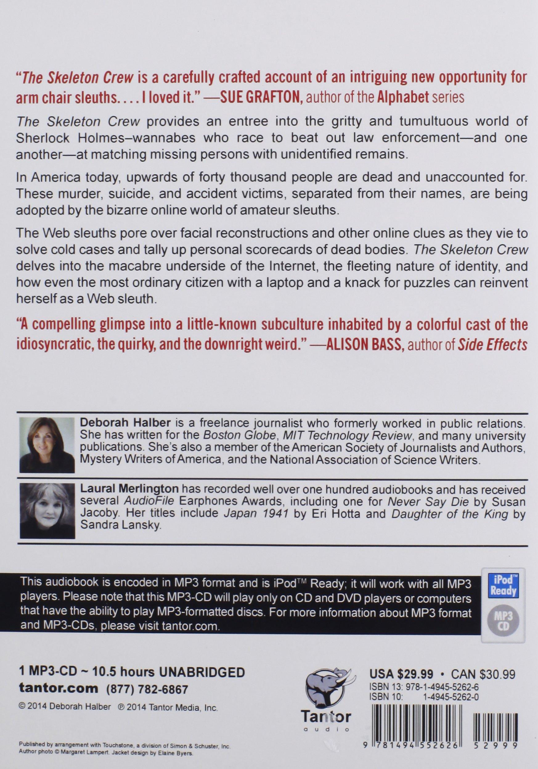The Skeleton Crew: How Amateur Sleuths Are Solving America's Coldest Cases:  Deborah Halber, Laural Merlington: 9781494552626: Amazon.com: Books