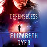 Defenseless: Somerton Security, Book 1