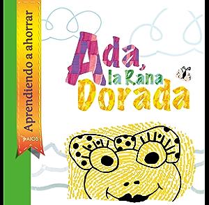 Ada la Rana Dorada: Panamá (Spanish Edition)