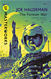 The Forever War: Forever War Book 1 (Forever War Series)