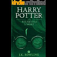 Harry Potter et les Reliques de la Mort (French Edition) book cover
