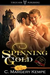 Spinning Gold: Fresher Fairy Tales: #2 Kindle Edition