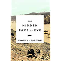 The Hidden Face of Eve: Women in the Arab World (English Edition)