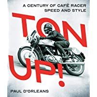 Ton Up!: A Century of Café Racer Speed