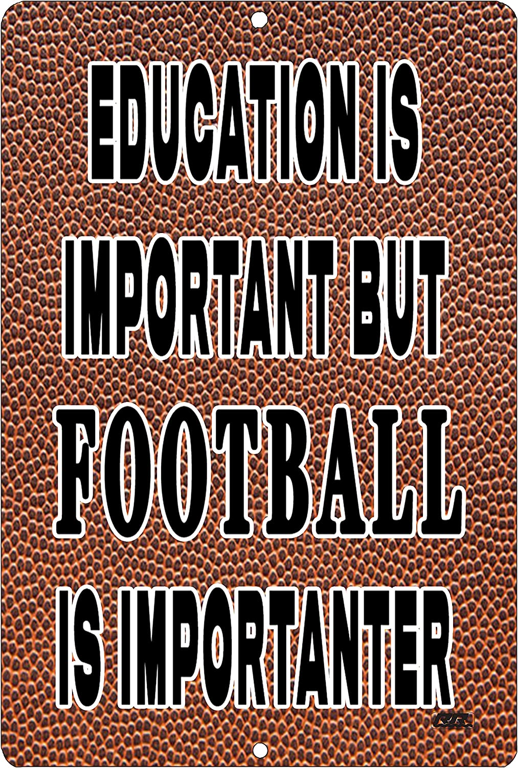 Rogue River Tactical Funny Football Player Metal Tin Sign Wall Decor Man Cave Bar Education is Important