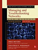 Mike Meyers' CompTIA Network+ Guide to Managing and Troubleshooting Networks Lab Manual, Fourth Edition