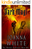 Dark Magi (The Republic Chronicles Book 1)