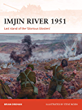 Imjin River 1951: Last stand of the 'Glorious Glosters' (Campaign Book 328)
