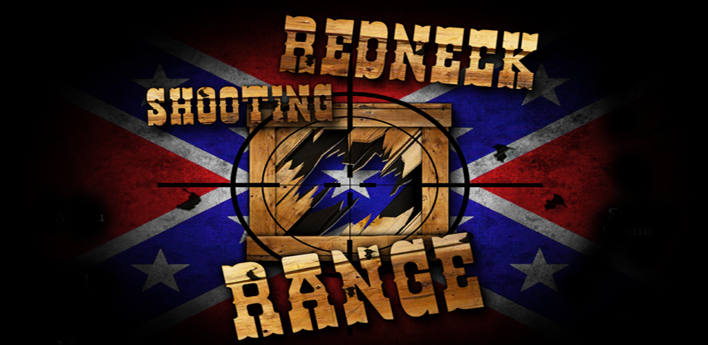 Redneck Shooting Range! – FREE Southern Rebel Game