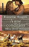 Three River Ranch , Tome 3: A une condition