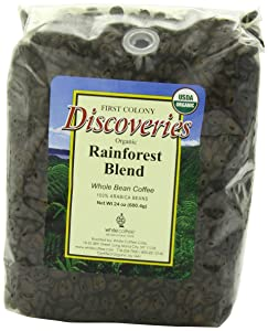 First Colony Organic Fair Trade Whole Bean Coffee, Rainforest, 24-Ounce