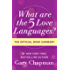 What Are the 5 Love Languages?: The Official Book Summary
