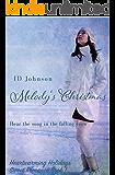 Melody's Christmas (Heartwarming Holidays Sweet Romance Book 1)