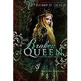 The Broken Queen (Stolen Empire Book 6)