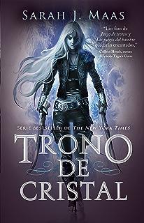 Trono de Cristal (Trono de Cristal 1) (Spanish Edition)