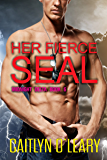 Her Fierce SEAL: Midnight Delta Book 6