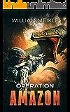 Operation: Amazon (S-Squad Book 4)