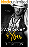 Whiskey & You (The Kings of Texas Billionaires)