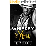 Whiskey & You (The Kings of Texas Book 1)