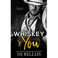 Whiskey & You (The Kings of Texas Book 1) (English Edition)