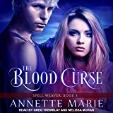 The Blood Curse: Spell Weaver Series, Book 3