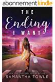 The Ending I Want (English Edition)